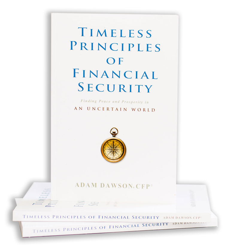 Timeless principles of financial security by Adam Dawson